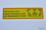 Fan Shroud Valve Clearance Decal, Normal Engine, Water Transfer Type